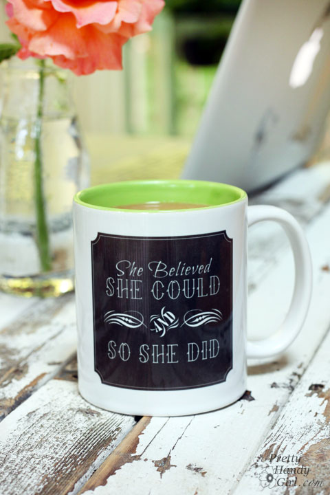 She believed she could and so she did mug | Pretty Handy Girl