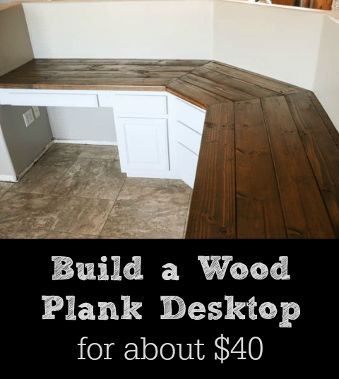 Build a Wood Plank desktop for around $ 40