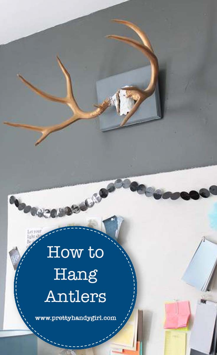 Check out this easy DIY tutorial from Pretty Handy Girl on how to hang deer antlers so that you can add rustic charm to your wall decor! | Deer antler decor | DIY wall decor | #prettyhandygirl #walldecor #DIYwalldecor