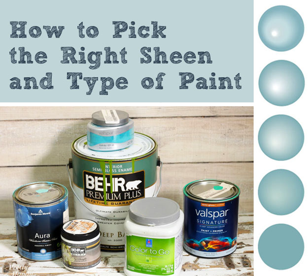 How to Pick the Right Sheen and Paint Type | Pretty Handy Girl