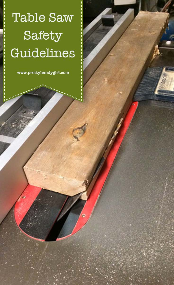 Read these Table Saw Safety and Guidelines to help keep you and your fingers safe!   Power tool safety   Pretty Handy Girl #prettyhandygirl #powertoolsafety #tablesawsafety
