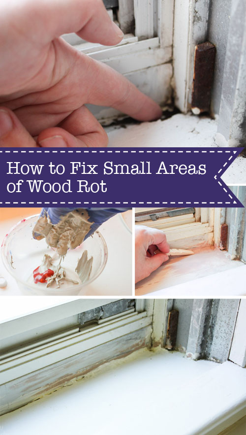 How to Fix Small Areas of Wood Rot | Pretty Handy Girl