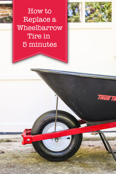 How to Replace a Wheelbarrow Tire in 5 Minutes | Pretty Handy Girl
