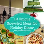 Holiday decorating doesn't have to break the bank with the 12 great upcycled ideas for holiday decor from Pretty Handy Girl! | #prettyhandygirl #holidaydecor #holidayhome #upcycleddecor