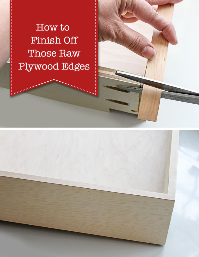 How to Finish Raw Plywood Edges | Pretty Handy Girl