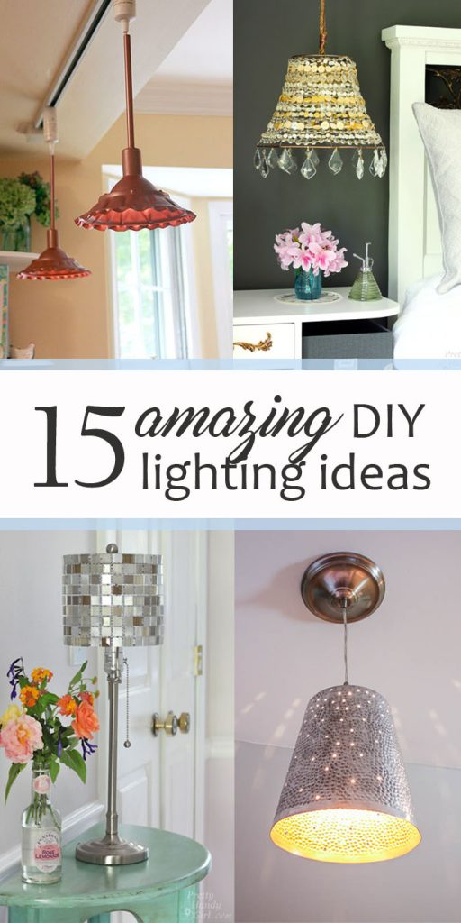 15 Amazing DIY Lighting Ideas - pinnable collage image
