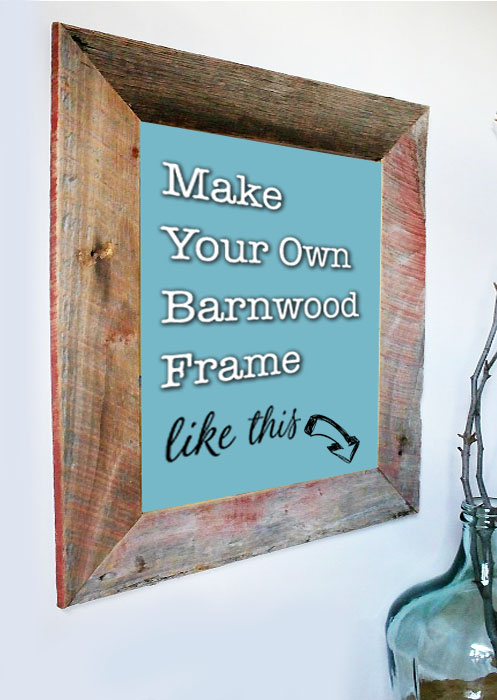 DIY Barn Wood Picture Frame - Pretty Handy Girl