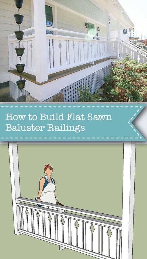 [Image: how-to-build-flat-sawn-baluster-railings...C898&ssl=1]