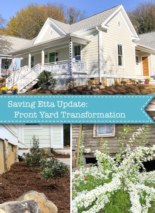 Saving Etta: Front Yard Transformation