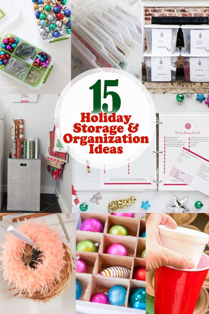 15 holiday storage and organization ideas