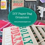 DIY Paper Bag Ornament | Pretty Handy Girl