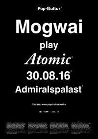 Mogwai-Atomic-Admiralspalast-Pop-Kultur-2016-1