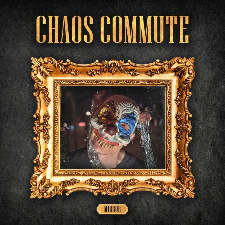 Chaos Commute Mirror EP