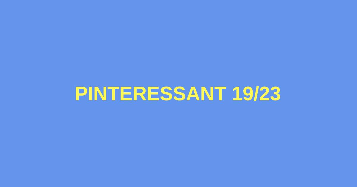 Pinteressant 19_23