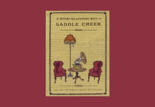 Spend An Evening With Saddle Creek