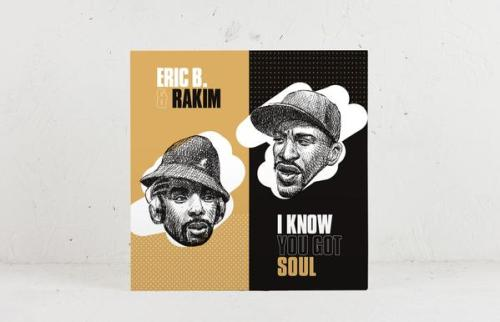 Eric B. & Rakim – I Know You Got Soul