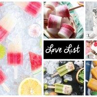 Love List 5/24/17: Popsicles