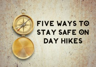 Planning a day hike this summer with your family? Check out five things you need to stay safe while hiking, from a SAR expert!