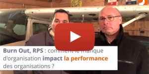 Burn Out, RPS : comment le manque d'organisation impact la performance des organisations ?
