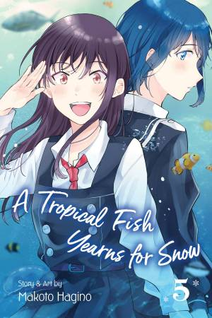 TROPICAL FISH YEARNS FOR SNOW GN VOL 05