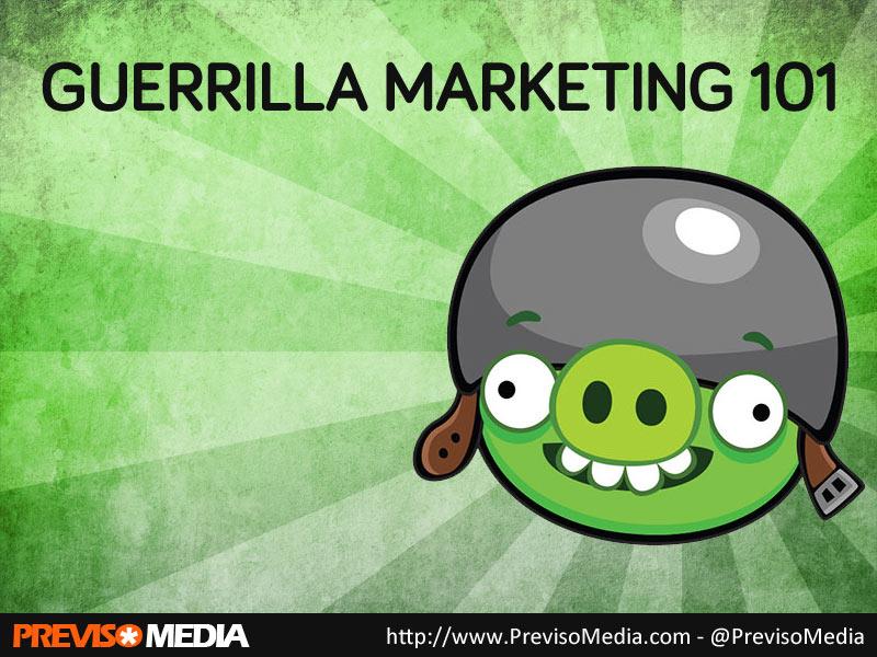 Guerilla Marketing Basics