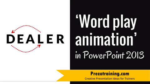 Word Play Animation in PowerPoint 2013