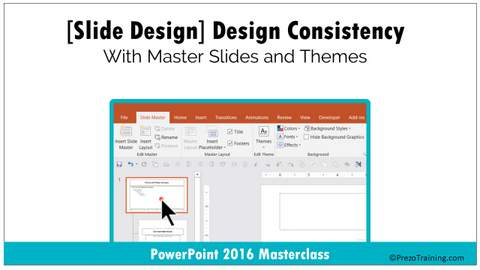 slide design design consistency with master slides and themes