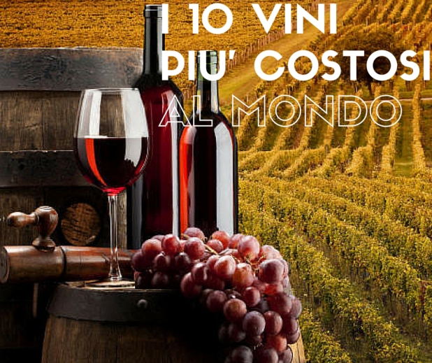 classifica dei vini più costosi del mondo