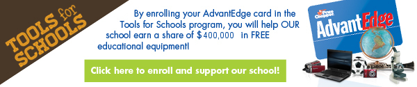 Tools for Schools -- Register Your AdvantEdge Card Today!