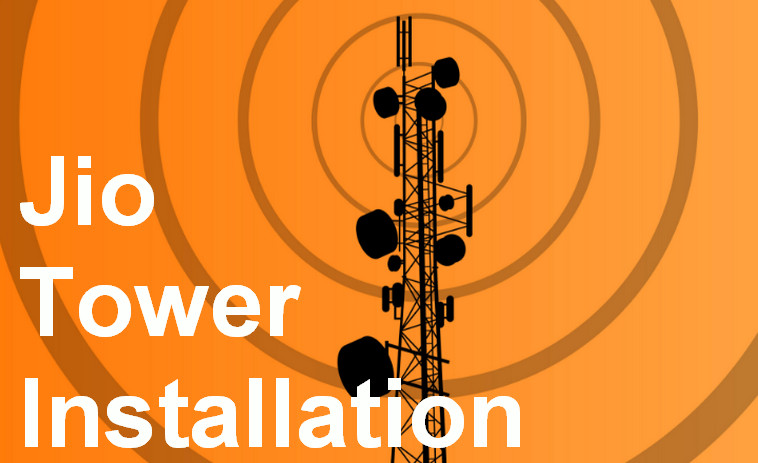 Jio Tower Installation