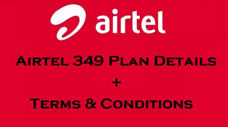 Airtel 349 Plan Details Recharge