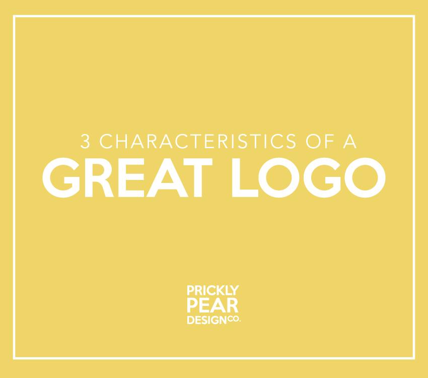 3 Characteristics of a Great Logo | Prickly Pear Design Co. | Graphic Design | Branding | Logo & Web Design | Small Business Marketing | DIY Design