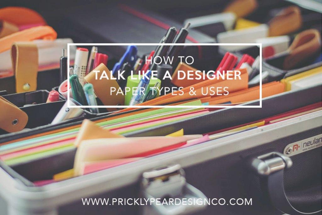 Paper Weights & Uses Quick Start Guide | Prickly Pear Design Co. | Creative Entrepreneur Tutorial | DIY Designer