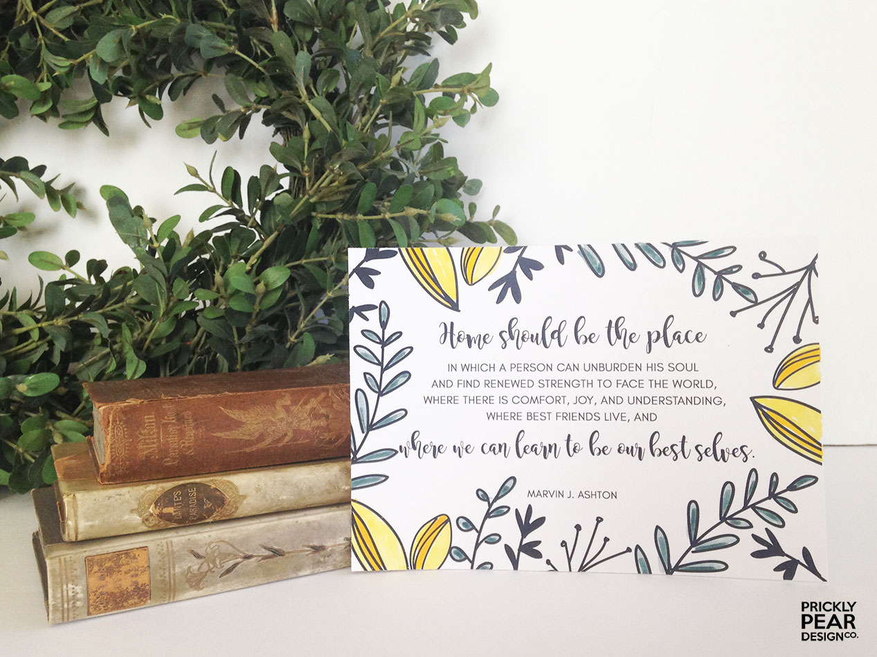 August 2016 LDS Visiting Teaching Message | Prickly Pear Design Co. | Hand drawn florals | Home Should Be the Place Quote | Relief Society Free Printable