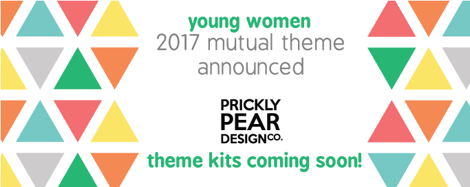 2017 Young Women Mutual Theme Announced | If Any Of Ye Lack Wisdom | 2017 YW Theme Kits | Prickly Pear Design Co. | LDS Printables | freebies