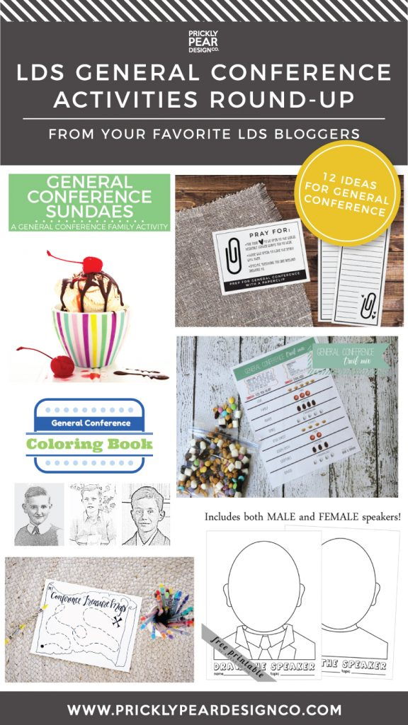 LDS GENERAL CONFERENCE ACTIVITIES FOR KIDS, TEENS, ADULTS & FAMILIES | LDS BLOGGERS | PRICKLY PEAR DESIGN CO.