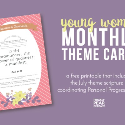 YW Monthly Theme Card | July – Ordinances & Covenants | Free Download