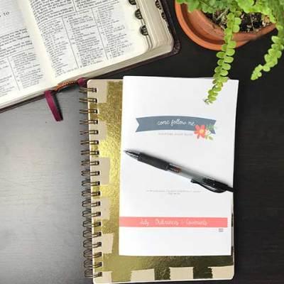 FREE – July's Come Follow Me Study Guide – Ordinances & Covenants