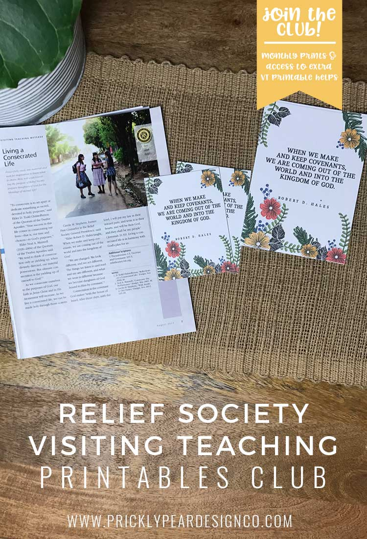 Relief Society Visiting Teaching Club Printable for August 2017 | LDS Women | Living A Consecrated Life | Prickly Pear Design Co.