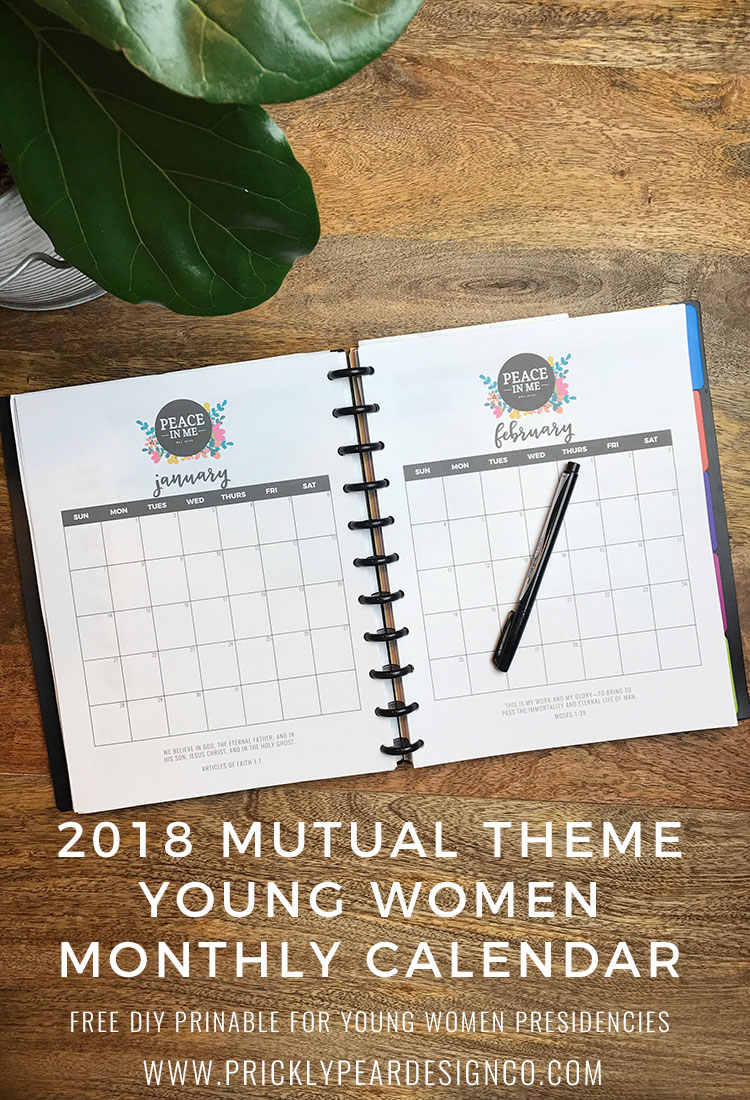 YW 2018 Mutual Theme Monthly Planner Calendar for Young Women Presidencies | LDS Young Women Printables | LDS Mutual Theme 2018 | Prickly Pear Design Co.