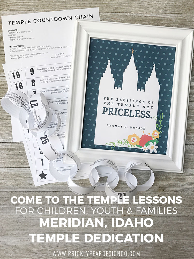 Come to the Temple Lessons for Meridian Idaho Temple Dedication | FREE lessons for families, youth, and children | FREE LDS Printables | Prickly Pear Design Co.