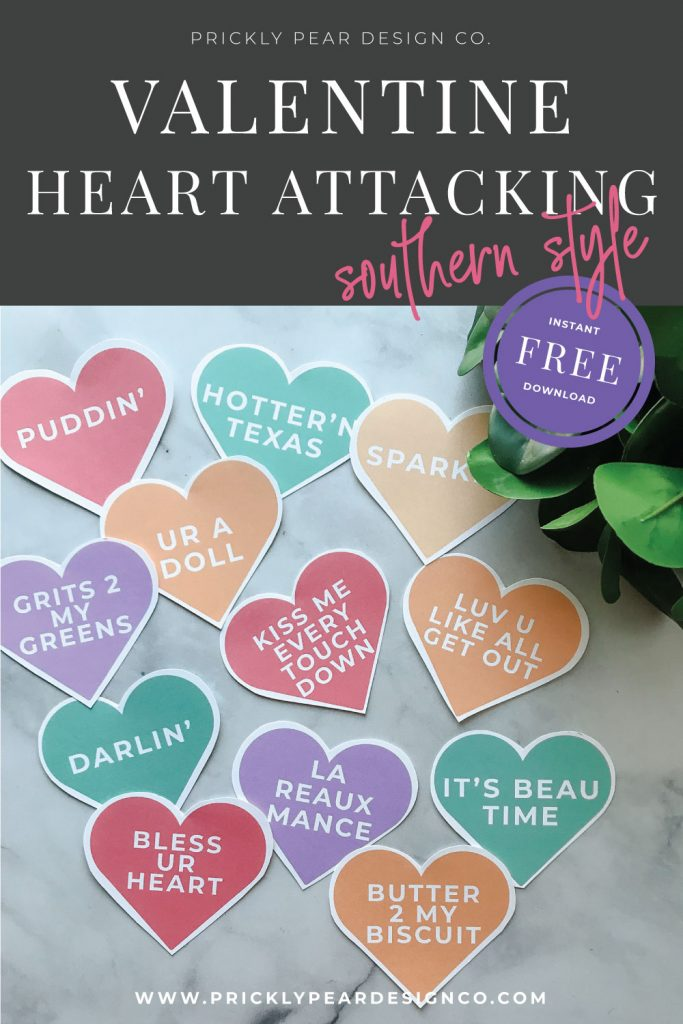 Valentine Heart Attacking - Southern Style from Prickly Pear Design Co.