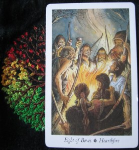 Card of the Day ~ Eight of Bows ~ Hearthfire