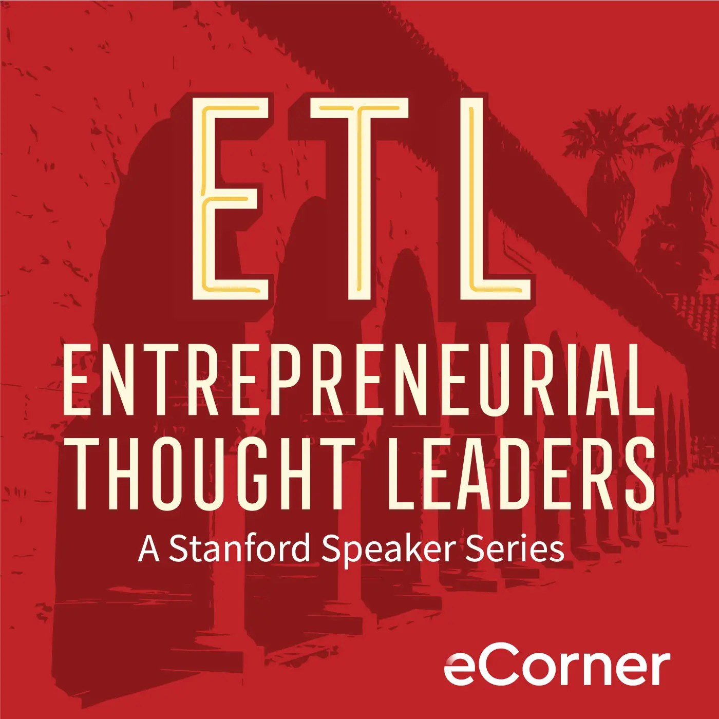 Podcast: Entrepreneurial Thought Leaders