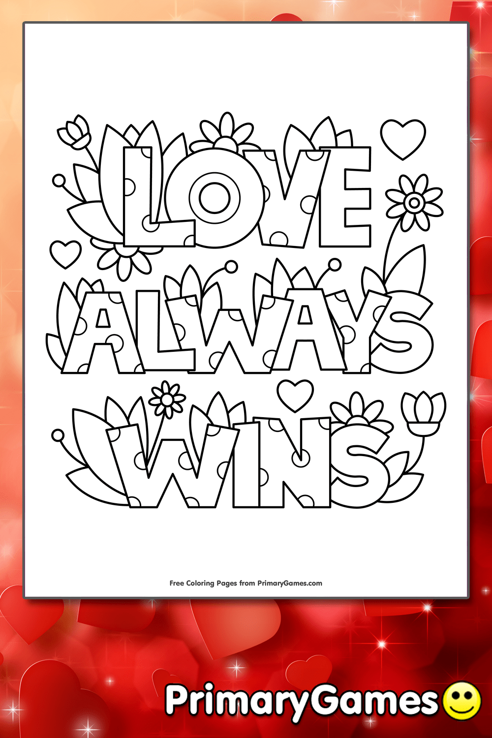 Love Always Wins Coloring Page Printable Valentines Day