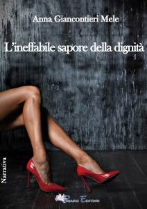 L'ineffabile sapore della dignità, copertina