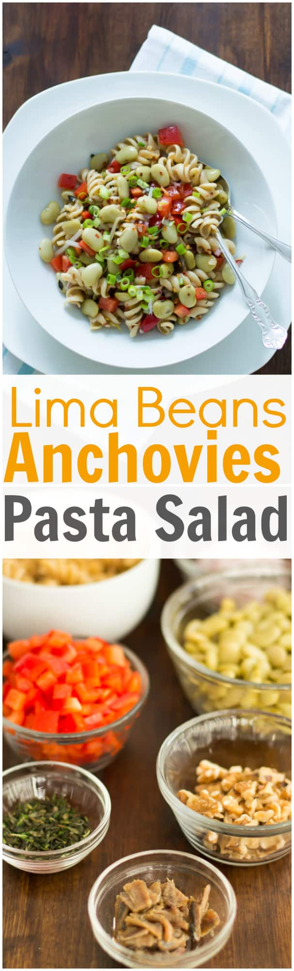 Lima Beans Anchovies pasta Salad