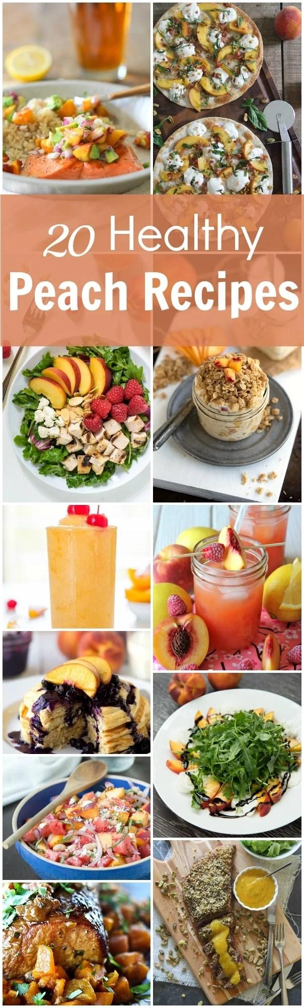 20 Healthy Peach Recipes.