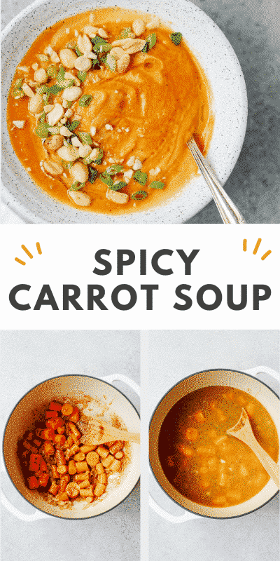 "collage of spicy carrot soup photos with a text that says ""spicy carrot soup\"""