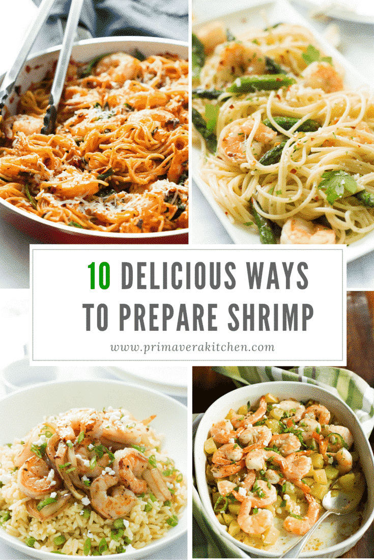 10 Delicious Ways to Prepare Shrimp - Are you looking for shrimp recipes? Now you don't need anymore. These 10 Delicious ways to prepare shrimp are going to give you a healthy and flavourful option to make shrimp for lunch or dinner.